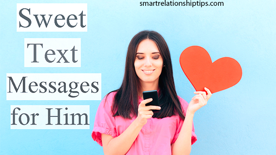 Sweet Text Message For Him
