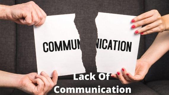 Lack Of Communication
