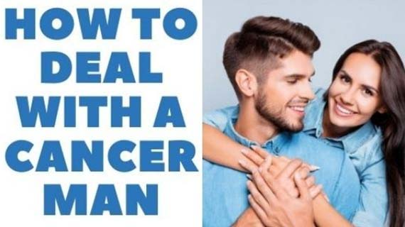 How To Deal With A Cancer Man