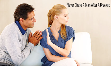 Never Chase A Man After A Breakup