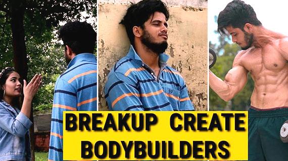 Breakups Make Bodybuilder